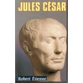 Jules C�sar de robert �tienne