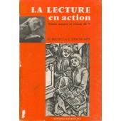 La Lecture En Action - Cours Moyen Et Classe De 7 �me de L Deschamps