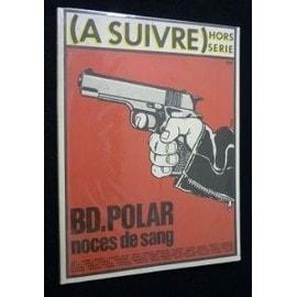 (A Suivre), Hors S�rie : Bd Polar, Noces De Sang