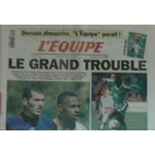 Journal L'equipe N� 16 210 : Le Grand Trouble