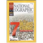 National Geographic N� 136 : En 2011 -7 Milliards D'humains - Vietnam La Grotte Geante - Tombouctou L'ancienne Ville Bibliotheque