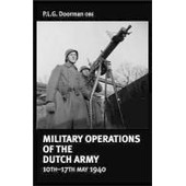 Military Operations Of The Dutch Army, 10th-17th May 1940 de P. L. G. Doorman