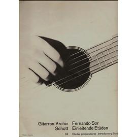 """Fernando Sor """"Einleitende Etüden"""" Guitarren-Archiv Schott"""