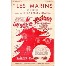 """OPERETTE : """"UN SOIR DE REVEILLON"""" - LES MARINS S MARIENT PAS MARINETTE - HENRI GARAT - DRANEM - armont et gerbidon - jean boyer - moretti (one step)"""