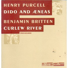 Purcell : Dido and Aeneas / Britten : Curlew River