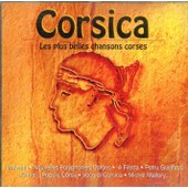 Corsica : Les Plus Belles Chansons Corses I Muvrini - Collectif