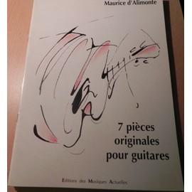 Maurice d'alimonte. 7 pièces originales pour Guitares. EMA
