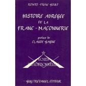 Histoire Abr�g�e De La Franc-Ma�onnerie de Gould Robert