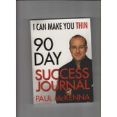 90 Day Success Journal (I Can Make You Thin) de Mckenna