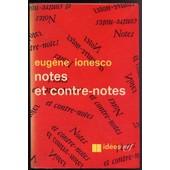 Notes Et Contre-Notes de eug�ne ionesco