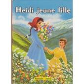 Heidi Jeune Fille de Spyri J.