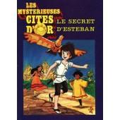 Les Myst�rieuses Cit�s D'or - Le Secret D'esteban de Fert, Val�rie