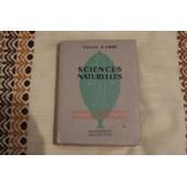 Cours De Sciences Naturelle De A. Obre - Baccalaureat 2eme Partie - Botanique - Biologie Generale - Sciences Experimentales - Philosophie - Mathematiques de Camefort Et Gama