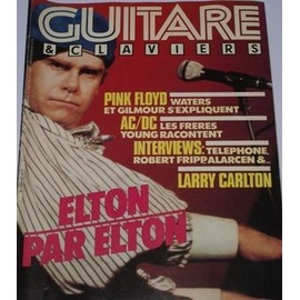 Guitare & Claviers N� 42 : Acdc Pink Floyd R Fripp Elton John L Carlton