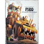 Piro Et La Pelle M�canique de Kurt Baumann