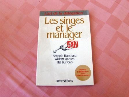 Les singes et le manager - L'art de la délégation