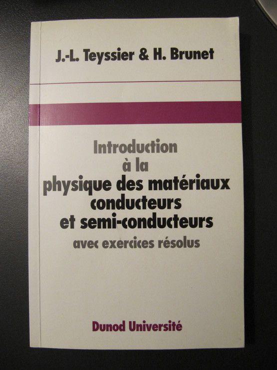 Introduction à la physique des matériaux conducteurs et semi-conducteurs - Avec exercices résolus