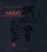 Aïkido - Etiquette et transmission de Tamura Nobuyoshi