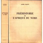 Pr�histoire De L'afrique Du Nord de Lionel BALOUT