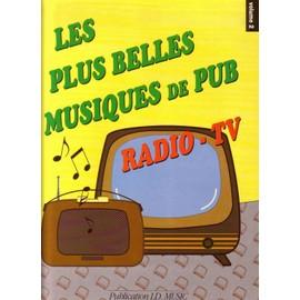 Les plus belles musiques de PUB - Radio - TV Volume 2