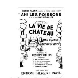 Ah ! Les Poissons - La vie de château