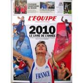 L'equipe-Le Livre De L'ann�e 2010 de Fran�ois Morini�re