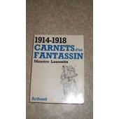 Carnets D'un Fantassin 1914 - 1918 de Maurice Laurentin