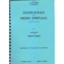 GOSPELS SONGS NEGRO SPIRITUALS pour orgue ou piano et basse