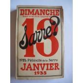 La Sarre ? Dimanche 13 Janvier 1935 Pl�biscite De La Sarre de Divers