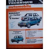 Revue Technique Automobile N� 462 : Renault 11 Turbo Et 9 Turbo 2 Portes - 4 Portes Et