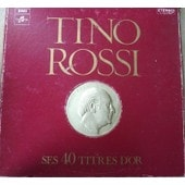 Ses 40 Titres D Or - Coffret 3 Disques - Tino Rossi