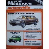 Revue Technique Automobile N� 475 : Renault 25 Diesel Et Turbo D Td - Gtd - Turbo D - Turbo Dx - Limousine Turbo Dx Moteur 2068 Cm3
