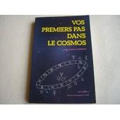Vos Premiers Pas Dans Le Cosmos Avec Roselyne D'ormesson N� 1 de Ormesson, Roselyne d'