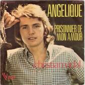 Angelique<Br>Prisonnier De Mon Amour - Christian Vidal
