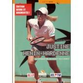 Justine Henin-Hardenne Le Bonheur Au Bout Du Court de Patrick Haumont