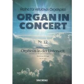 ORPHEE AUX ENFERS de JACQUES OFFENBACH organ in concert n° 12