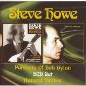 Natural Timbre & Portraits Of Bob Dylan - Steve Howe