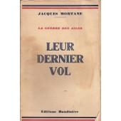 Leur Dernier Vol (La Guerre Des Ailes 1914-18) de jacques mortane
