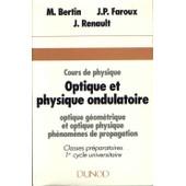 Cours De Physique Tome 3 - Optique Et Physique Ondulatoire de Michel Bertin
