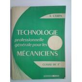 Technologie Professionnelle G�n�rale Pour Les M�caniciens. Classe De 3�me. de A. Campas