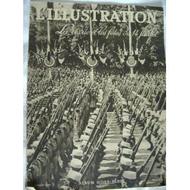 L'illustration Hors-S�rie N� 5029 : La Revue Militaire Et Les F�tes Du 14 Juillet 1939