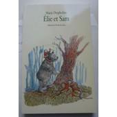 Elie Et Sam de Marie Desplechin