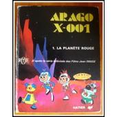Arago X-001 N?1 : La Plan�te Rouge de jean image