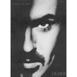 "George Michael ""Older"" [Piano-Vocal-Guitar Partition Book Edition Limitée]"