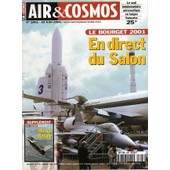 Air Et Cosmos N� 1801 : Le Bourget 2001 En Direct Du Salon