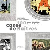 100 Cases De Ma�tres - Un Art Graphique de Gilles Ciment