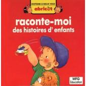 Raconte-Moi Des Histoires D'enfants / Histoire � Deux Voix de Doris Lauer