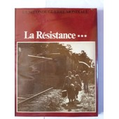 La Seconde Guerre Mondiale - La Resistance - 3 - L'action de Collectif