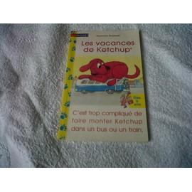 Les Vacances De Ketchup - Norman Bridwell