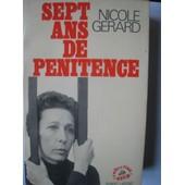 Sept Ans De P�nitence de Nicole G�rard